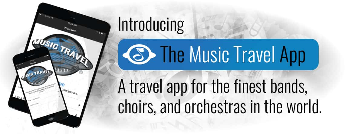 The Music Travel App – A travel app for the finest bands, choirs, and orchestras in the world.